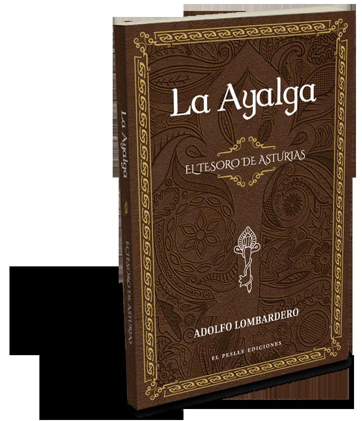 Libro La Ayalga. El tesoro de Asturias